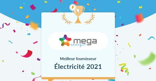 Mega, élu meilleur fournisseur d'électricité 2021 par Hello Watt.